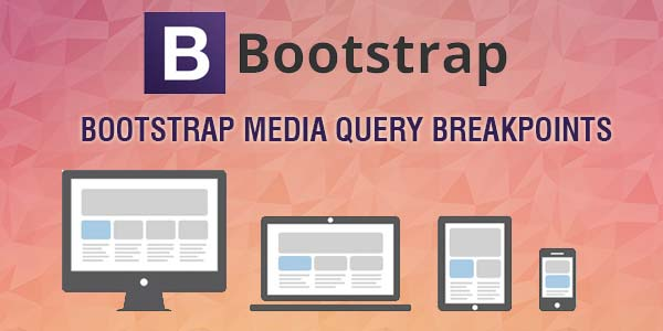 Bootstrap-3 Media Query Breakpoints