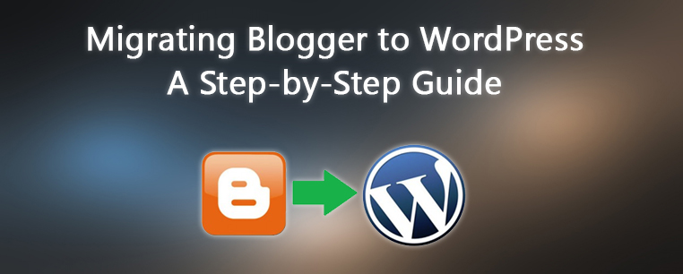 Migrating-Blogger-to-WordPress