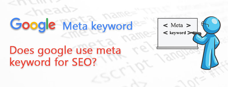 Does google use meta keyword for SEO?