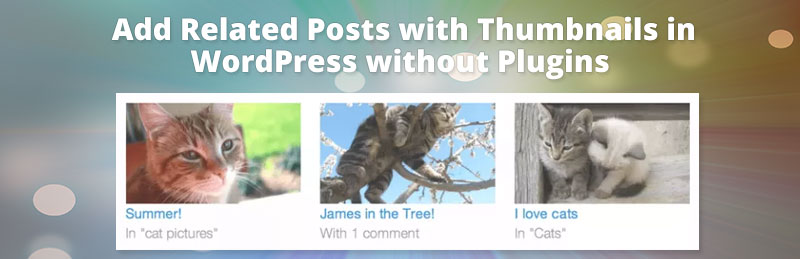 How to display or add Related Posts in WordPress without Plugin