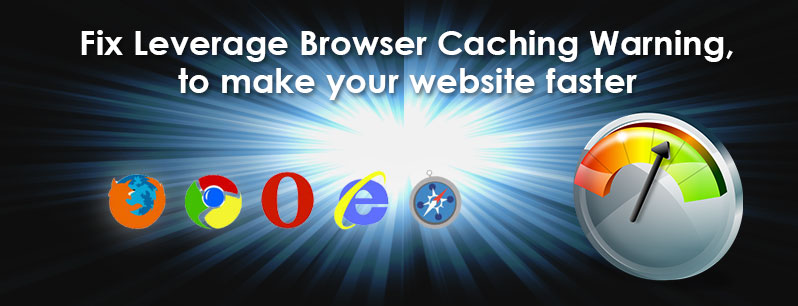 Fix Leverage Browser Caching Warning, to make your website faster