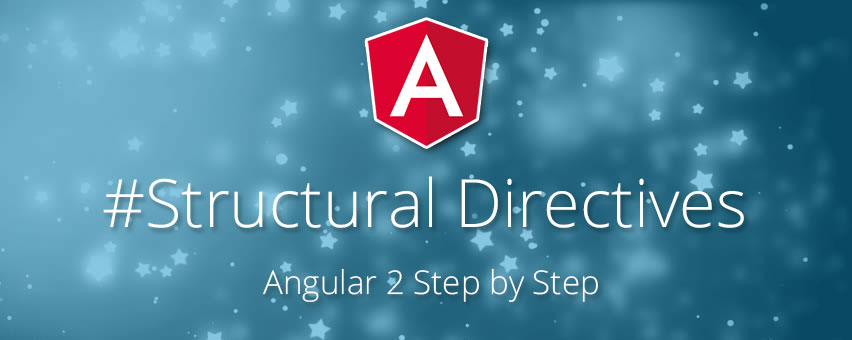Angular Structural Directives